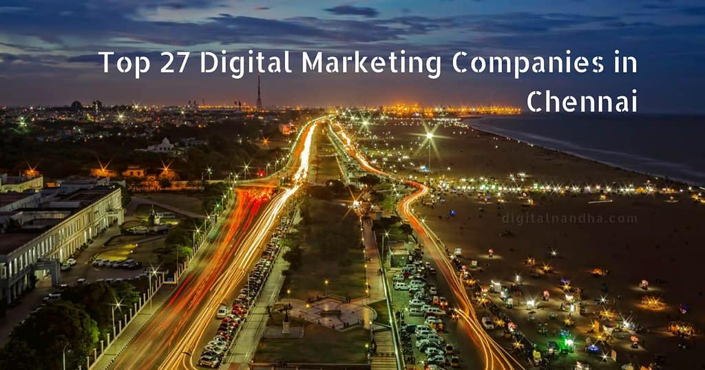 Top 27 Digital Marketing Companies in Chennai