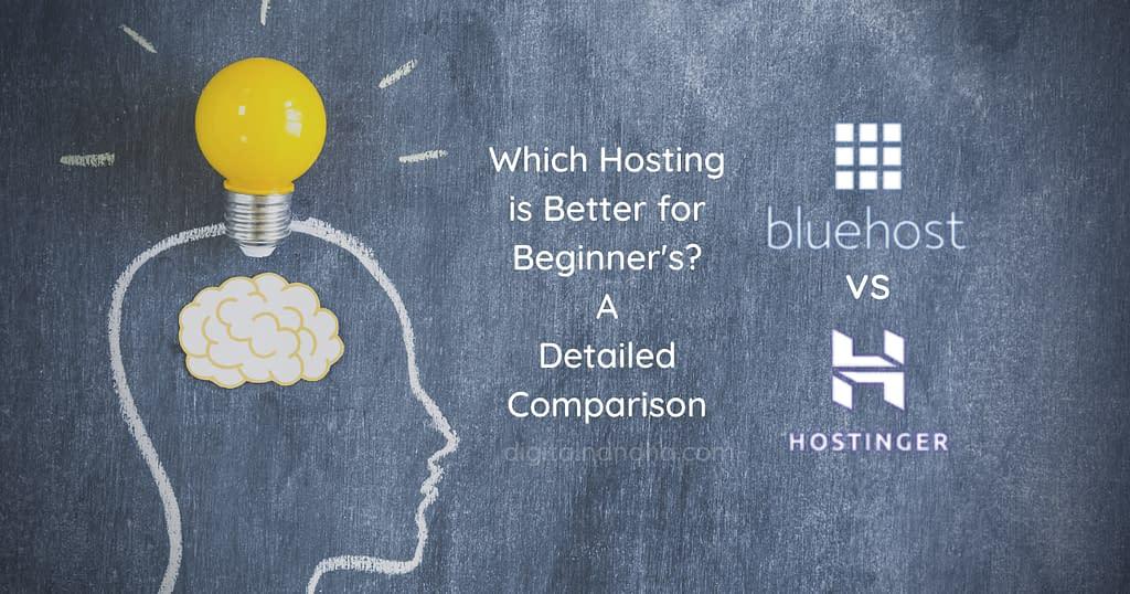 Bluehost vs Hostinger: Which is Best for Beginner?