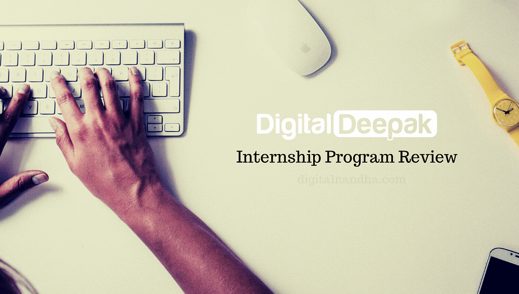 Digital Deepak Internship Program Review